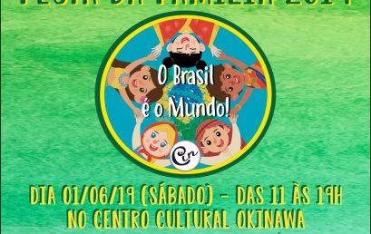 Festa da família 2019 – O Brasil é o mundo