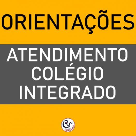 Orientações sobre Atendimento Colégio Integrado